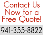 Contact us now for a free quote 941-355-8822